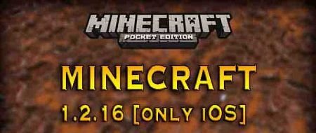 Download Minecraft PE 1.2.16 for iOS full version