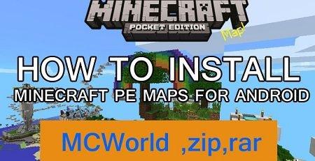 How to Install Minecraft PE maps for Android?