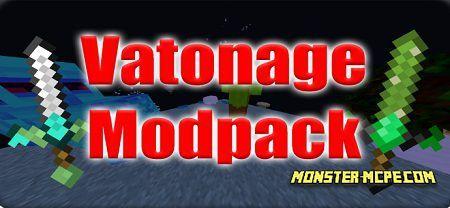 Vatonage Modpack 1.14+