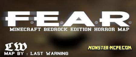 F.e.a.r (Horror) by Last Warning Map