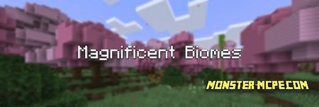 Magnificent Biomes Add-on 1.16+