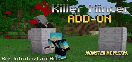 Killer Mincer Add-on 1.16/1.15+
