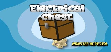 Electrical Chest Add-on 1.16.40/1.16+