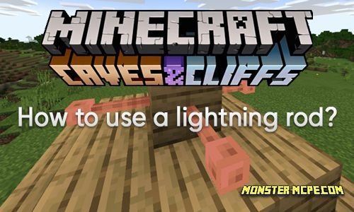 How to use a lightning rod in Minecraft PE?