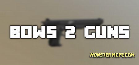 Bows 2 Guns Texture Pack
