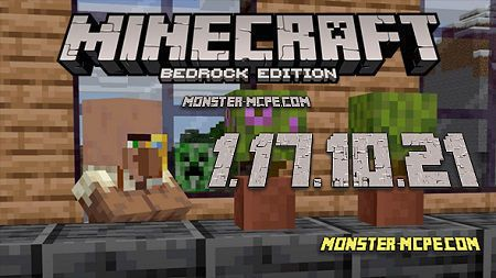 Minecraft PE 1.17.10.21 for Android