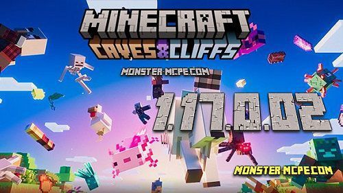 Minecraft PE 1.17.0.02 for Android [Release]