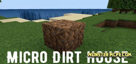 Micro Dirt House Map