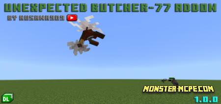 Unexpected Butcher-77 Add-on