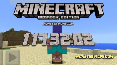 Minecraft PE 1.17.32.02 for Android [Release]
