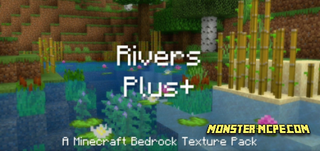 Rivers Plus+ Texture Pack