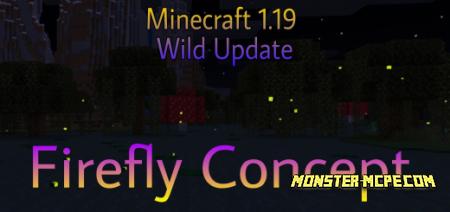 Minecraft 1.19 Wild Update: Firefly Concept Add-on 1.17+