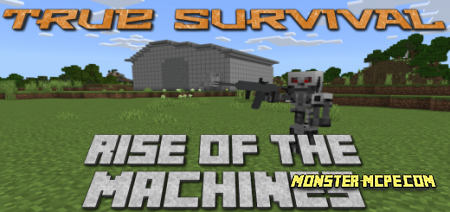 True Survival - Rise of the Machines Add-on 1.17+
